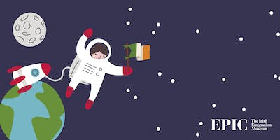 EPIC Space Camp: The Irish in Space