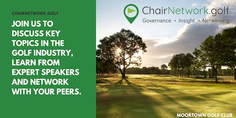 ChairNetwork.golf Event at Moortown Golf Club tickets