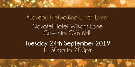 Coventry #LoveBiz Networking Lunch Event tickets