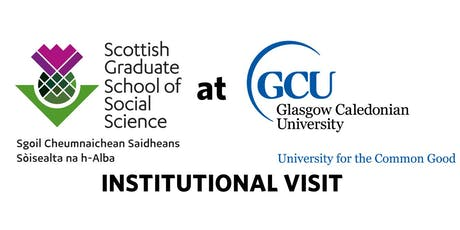 Scottish Graduate School of Social Science (SGSSS) Institutional Visit at GCU tickets