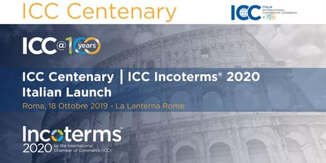 ICC Centenary | ICC incoterms 2020 Italian Launch tickets