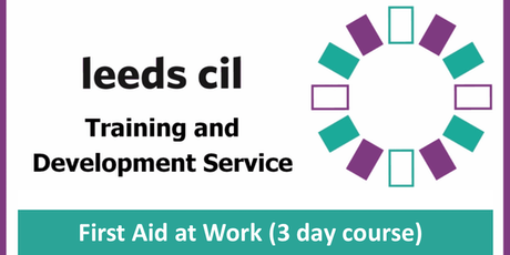 First Aid at Work (3 day course) - 13th, 14th, 20th Jan tickets