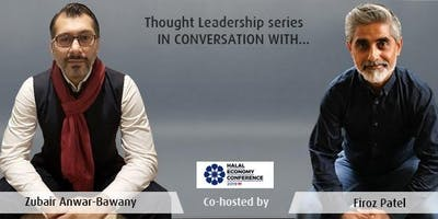 Halal Economy Thought Leadership Series | In Conversation With: the Experts