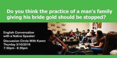 Should man stop giving gold to bride? - English Conversation tickets