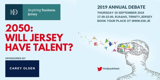 IoD Jersey Annual Debate, sponsored by Carey Olsen