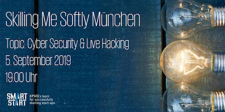 Skilling Me Softly - Cyber Security & Live Hacking Tickets