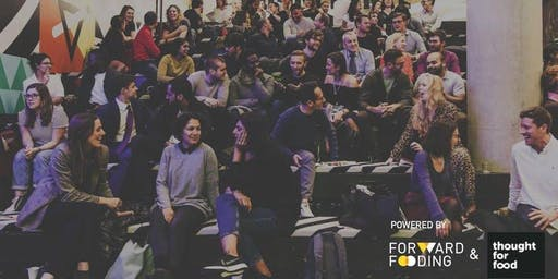 The Future of Food Meetup: Food 4.0 (digitising food service, production and distribution)
