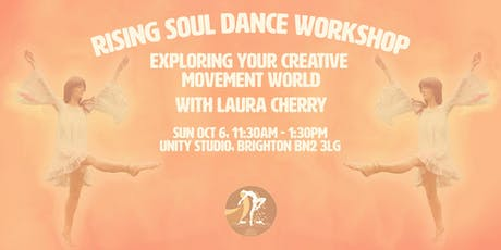 Rising Soul Dance: Exploring Your Creative Movement World (Brighton) tickets