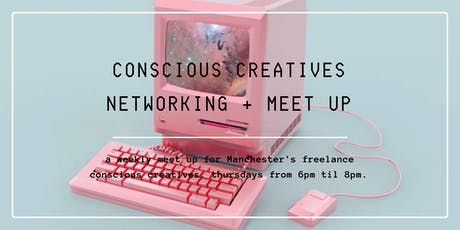 Conscious Creative's Networking + Meet Up tickets