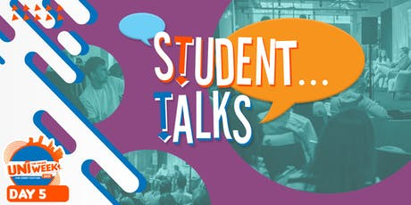 UNIweek Day 5: Student Talks tickets