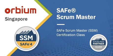 SAFe® Scrum Master 4.6 Certification Class - Singapore tickets