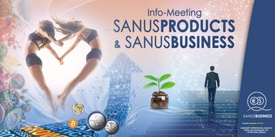 """SANUSLIFE-Info Meeting """"Eine Geschäftsgelegenhe"""