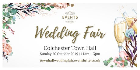 Wedding Fair - Colchester Town Hall  tickets