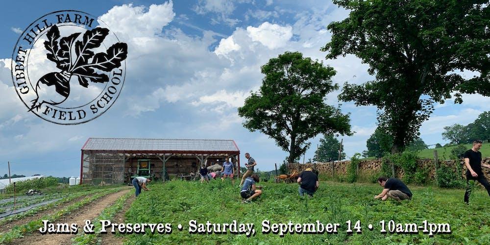 Gibbet Hill Farm Field School • Jams & Preserves