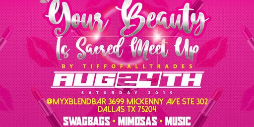 Your Beauty is Sacred Meet Up