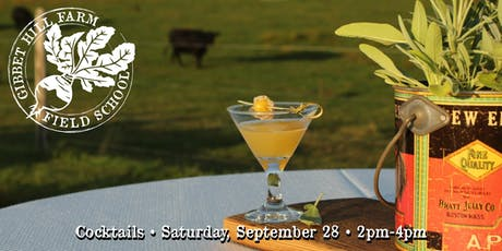 Gibbet Hill Farm Field School • Cocktails tickets