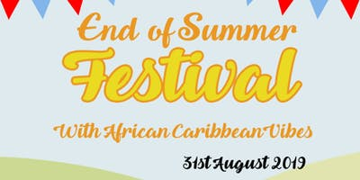 End of Summer Festival with African Carrabean vibes