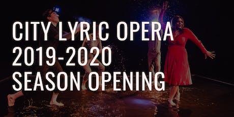 2019-2020 City Lyric Opera Season Opening tickets