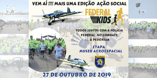 Federal Kids Etapa Museu Aeroespacial 2019