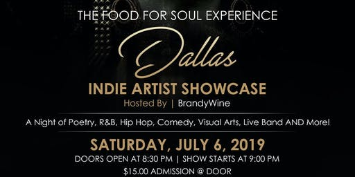The Food For Soul Experience Dallas Indie Artist Showcase