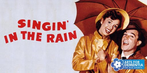 Dementia Friendly Screening - Singing In The Rain