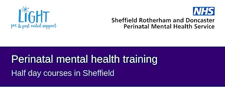 Perinatal Mental Health Training Courses in Sheffield tickets