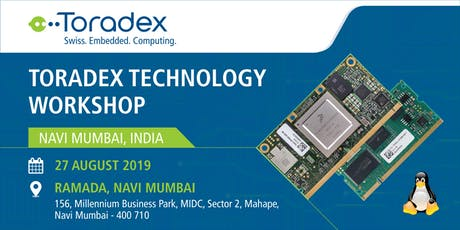 Toradex Technology Workshop 2019, Navi Mumbai, India tickets