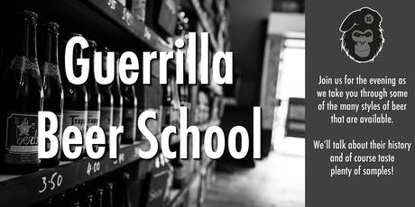 Guerrilla Beer School tickets