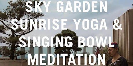 Sky Garden Sunrise Yoga & Singing Bowl Meditation tickets