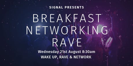 Breakfast Networking Rave tickets