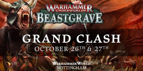 Grand Clash Warhammer World October 2019 tickets