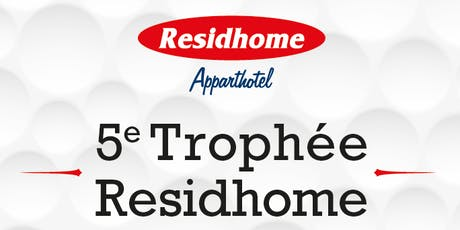 Le 5e Trophée Residhome tickets