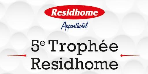 Le 5e Trophée Residhome