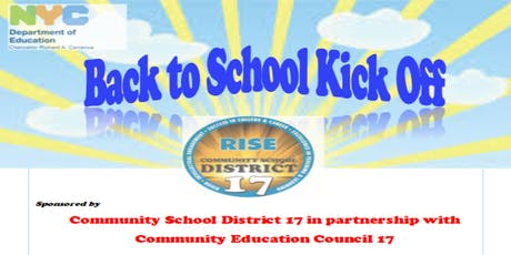 Community School District 17's R.I.S.E Back to School Kick Off tickets