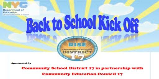 Community School District 17's R.I.S.E Back to School Kick Off