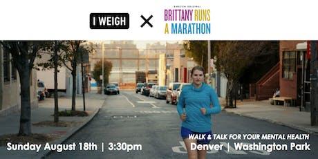 I Weigh Walks Series: Denver // Walk + Talk for Mental Health tickets