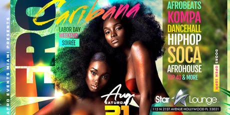 AFRO-CARIBANA MIAMI (LABOR DAY WEEKEND SOIREE) tickets