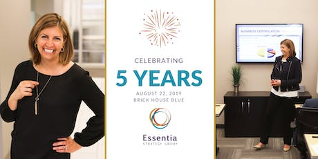 Essentia Strategy Group's 5th Year Anniversary Party tickets