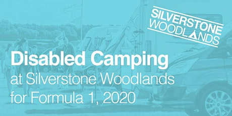 Disabled Camping at Silverstone Woodlands, Formula 1 tickets