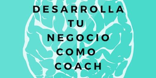 Desarrolla tu Negocio como Coach