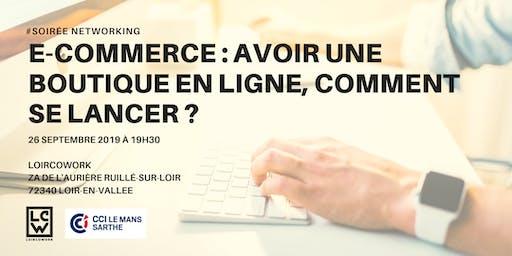 E-commerce : avoir une boutique en ligne, comment se lancer ?