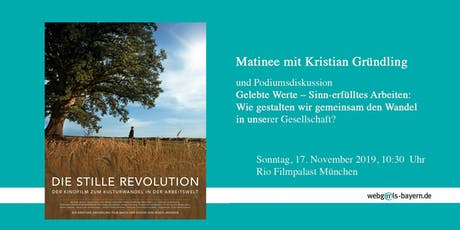 "Filmmatinée: ""Die stille Revolution"" mit Podiumsdiskussion Tickets"