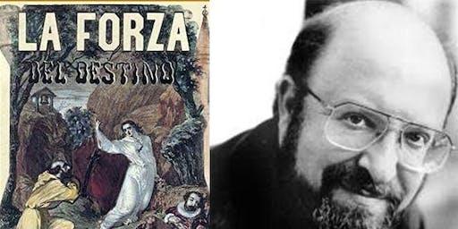 Free Monday Night Opera: Verdi's Forza del Destino