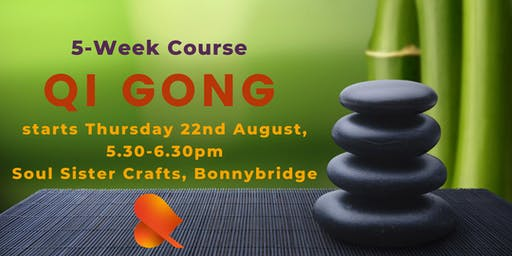 Qi Gong - 5-Week Course -Bonnybridge