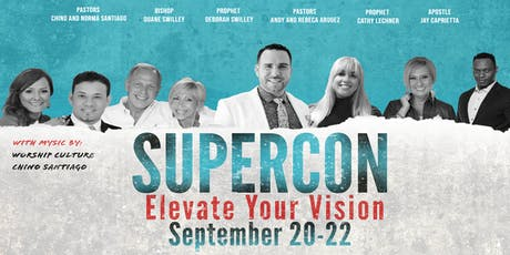 "Supercon 19'	"" Elevate your Vision"" tickets"