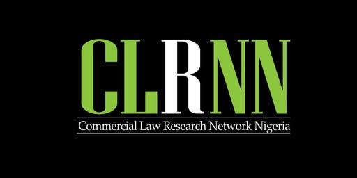 Commercial Law Research Network Nigeria (CLRNN): Inaugural Conference