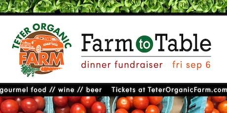 Fall Farm to Table Dinner Fundraiser for Teter Organic Farm tickets