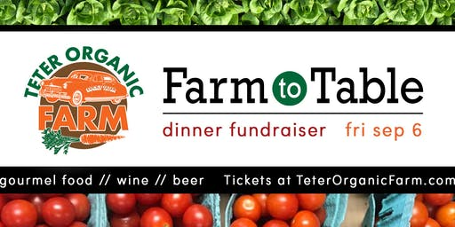 Fall Farm to Table Dinner Fundraiser for Teter Organic Farm