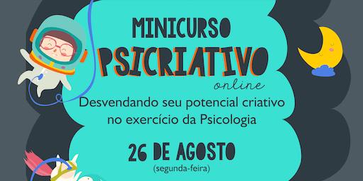 Minicurso Online -  Psicriativo