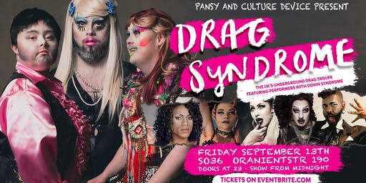 Pansy Presents: DRAG SYNDROME / Friday, Sept 13 at SO36